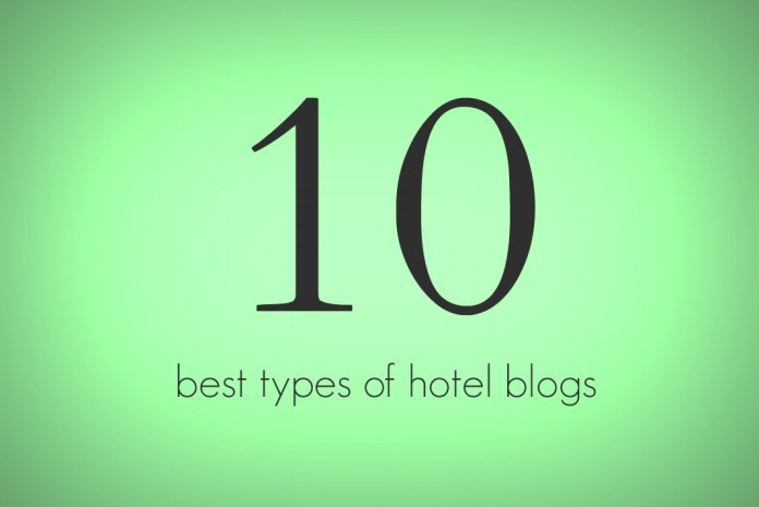 10 Best Hotel Blog Posts